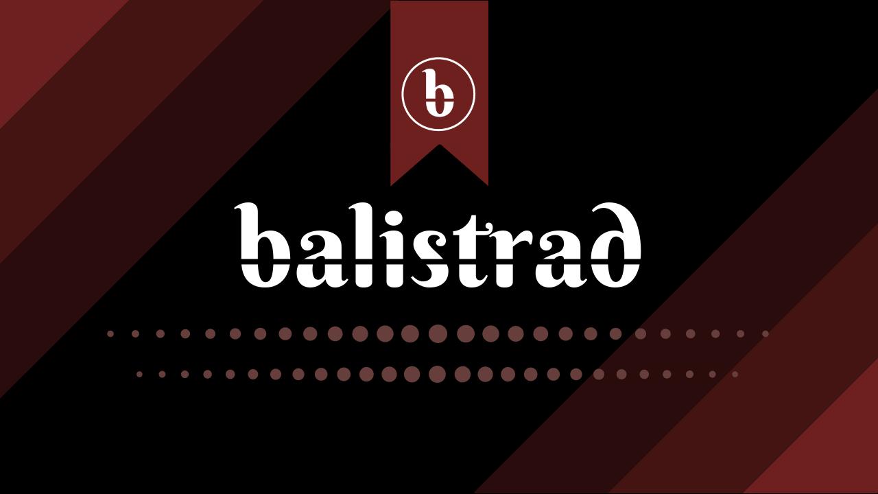Balistrad Actualités